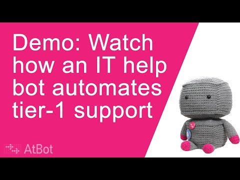 How A Chatbot Automates Tier-1 IT Support