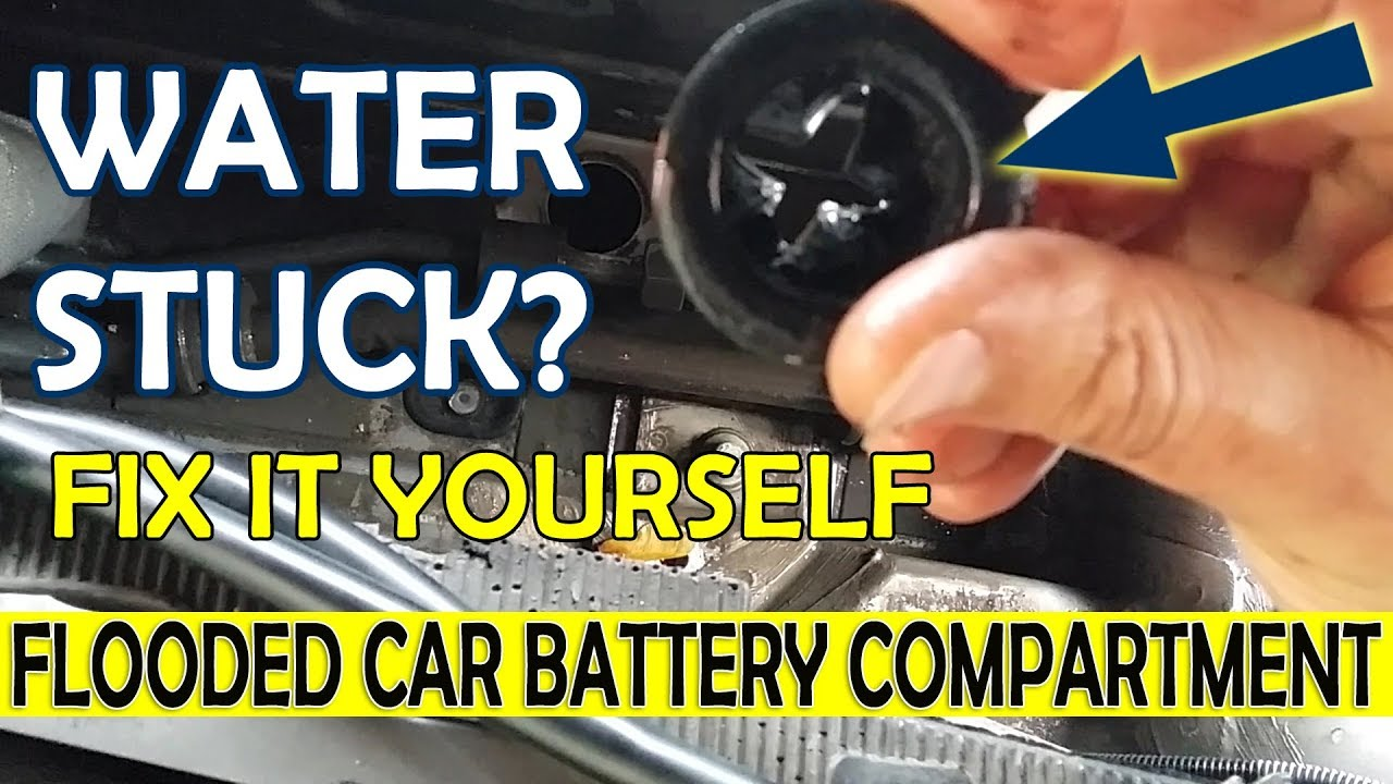 How To Fix Car Water Stuck Flooded In Battery Compartment Diy Turorial
