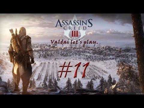 """Смотреть прохождение игры Assassin's Creed 3. Серия 11 - """"С высоты птичьего полета."""""""