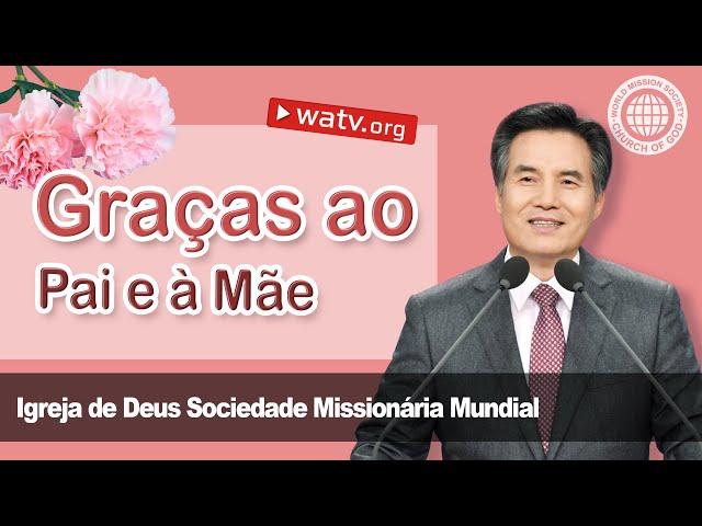 Graças ao Pai e à Mãe   Igreja de Deus, IDDSMM, Ahnsahnghong, Deus Mãe