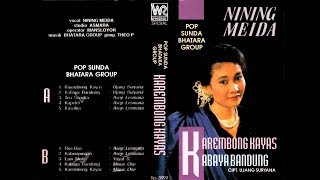 "NINING MEIDA AS ""KAREMBONG KAYAS"" POP SUNDA [FULL ALBUM]"