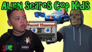 COP KIDS GET CREEPY MESSAGE FROM ALIEN SURPRISE!
