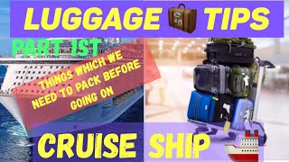 Luggage tips for Cruise ship staff (Part 1)...