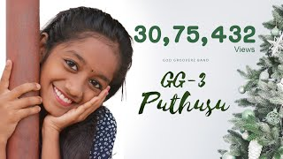 NEW TAMIL CHRISTMAS SONG 2019 | GG3 | PUTHUSU | OFFICIAL MUSIC VIDEO | FULL HD
