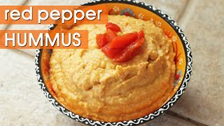 How to Make Hummus that isn't Farty || Red Pepper Hummus Recipe