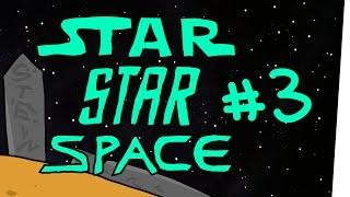 StarStarSpace #3 – Das fettste seiner Art