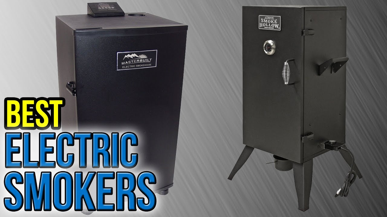10 Best Electric Smokers 2017 Youtube