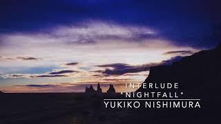 """Interlude """"Nightfall"""" for string orchestra / Yukiko Nishimura"""