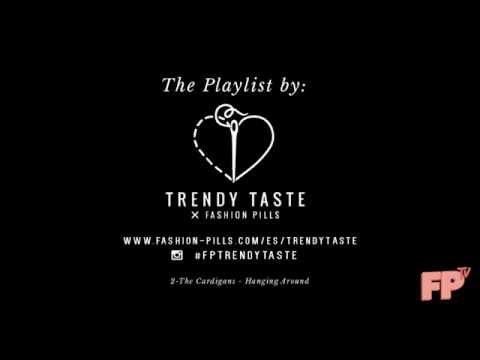 Trendy Taste x FP: The Playlist