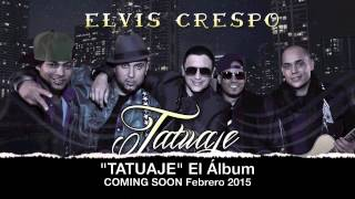 Tatuaje - Elvis Crespo feat Angel y Khriz, Bachata Heightz (Versión Urbana 'Clean Lyrics')
