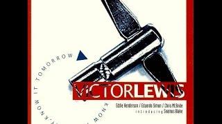Victor Lewis Quintet - Between Two Worlds