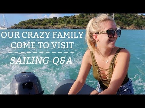 Ep 33. A family visit and a sailing Q & A at sea in Antigua. (Sailing Susan Ann II)