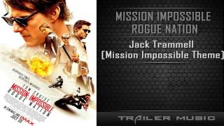 Mission: Impossible Rogue Nation Final Trailer Song | Jack Trammell - Mission Impossible Theme