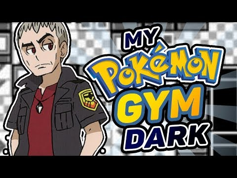 What If You Were A Pokemon Gym Leader? - Dark Type