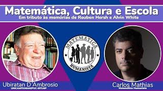 Etnomatemática e Matemática Humanista: uma conversa com Ubiratan D´Ambrosio
