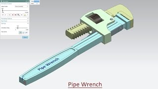 Pipe Wrench - Motion Simulation (Video Tutorial)--Siemens NX