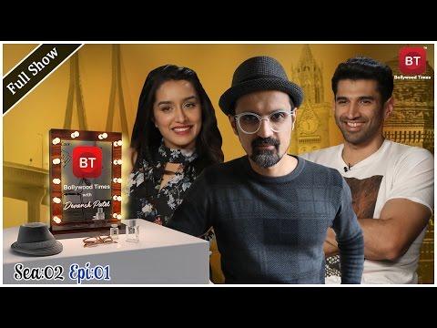 Shraddha Kapoor & Aditya Roy Kapur talk Ok Jaanu & more - Full Episode - Season 2 Episode 1