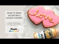 How to Make Valentine's Sugar Cookies with Magic Colours!