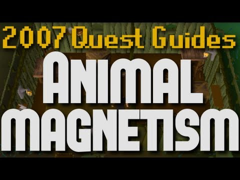 Runescape 2007 Quest Guides: Animal Magnetism