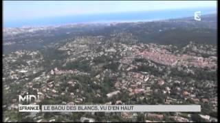 VUE D'EN HAUT : Le Baou des Blancs