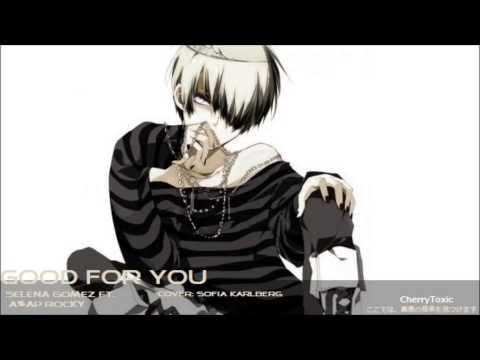 ▶【Nightcore】- Good for you [Selena...