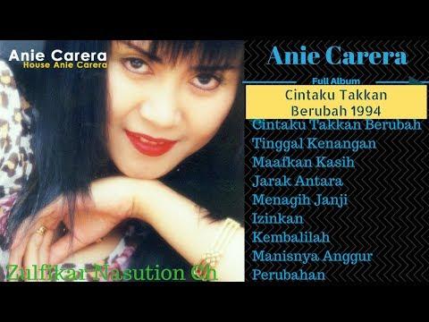 Full Album Anie Carera - Cintaku Takkan Berubah 1994 (Lirik)