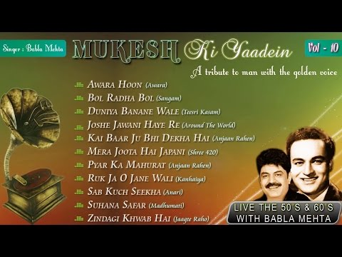 Mukesh Ki Yaadein With Babla Mehta Vol. 10 | A Tribute | Jukebox