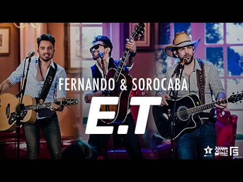 Fernando & Sorocaba - E.T. part Felipe Duran | DVD Anjo de Cabelos Longos