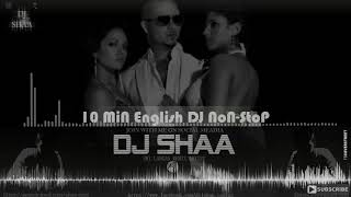 10 Min English Dj Nonstop Mixed By Dj Shaa