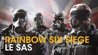 Les agents du SAS - Compétences et gameplay - Rainbow Six Siege