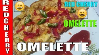 Omelette Recipe || How To Make Red Cherry omelette|| Red Cherry Omelette Recipe||