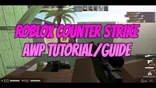 Roblox CBRO Tips & Tricks {How to be better at using the AWP}