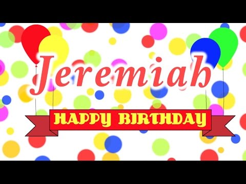 Happy Birthday Jeremiah Song