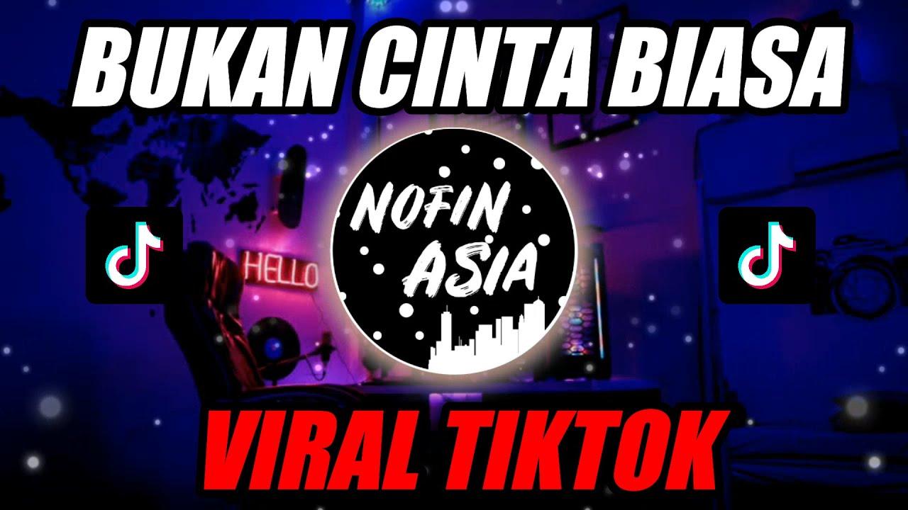 BUKAN CINTA BIASA (CINTAKU BUKAN DIATAS KERTAS TIKTOK)   DJ REMIX FULL BASS TERBARU 2020