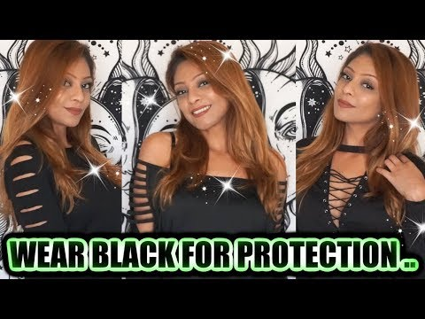 🖤 WEAR BLACK FOR PROTECTION, POWER AND SPIRITUAL ENHANCEMENT 🖤 5 REASONS TO WEAR BLACK