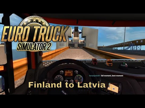 Euro Truck Simulator 2 - The Farthest North we can get part 2 - Finland to Latvia