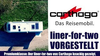 CARTHAGO - liner-for-two - Das wichtigste in diesem Video gezeigt.