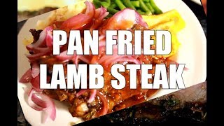 Lamb Steak | SERVE WITH MASHED POTATO - Christmas Recipe Coming Soon 2018