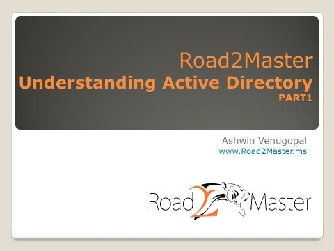 Online Session on Understanding Active Directory   Part1