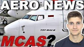 Was ist MCAS? Wofür braucht man das? AeroNews