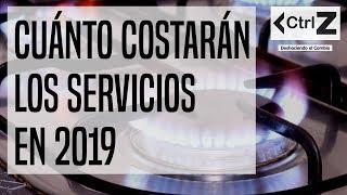 Cuánto costarán los servicios en 2019   #ControlZ