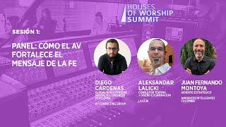 Sesión 1: PANEL: Cómo el AV fortalece el mensaje de la fe