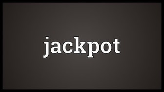 Jackpot Meaning