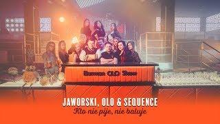 Jaworski, Olo & Sequence - Kto nie pije nie baluje (Official Video)
