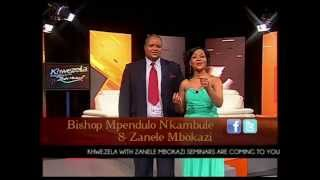 Khwezela Seminars with Zanele Mbokazi & Bishop Nkambule