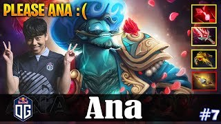 Ana - Storm Spirit MID | PLEASE ANA :( | Dota 2 Pro Gameplay #7