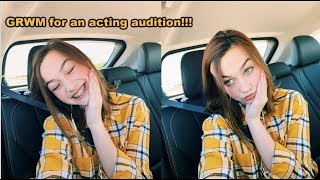 GRWM for an AUDITION!