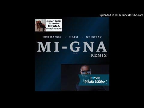 Mi Gna Super Sako X Maître Gims__ Remix