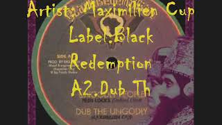 Ungodly People+Dub The Ungodly Fred Locks Maximilien Ciup Black Redemption