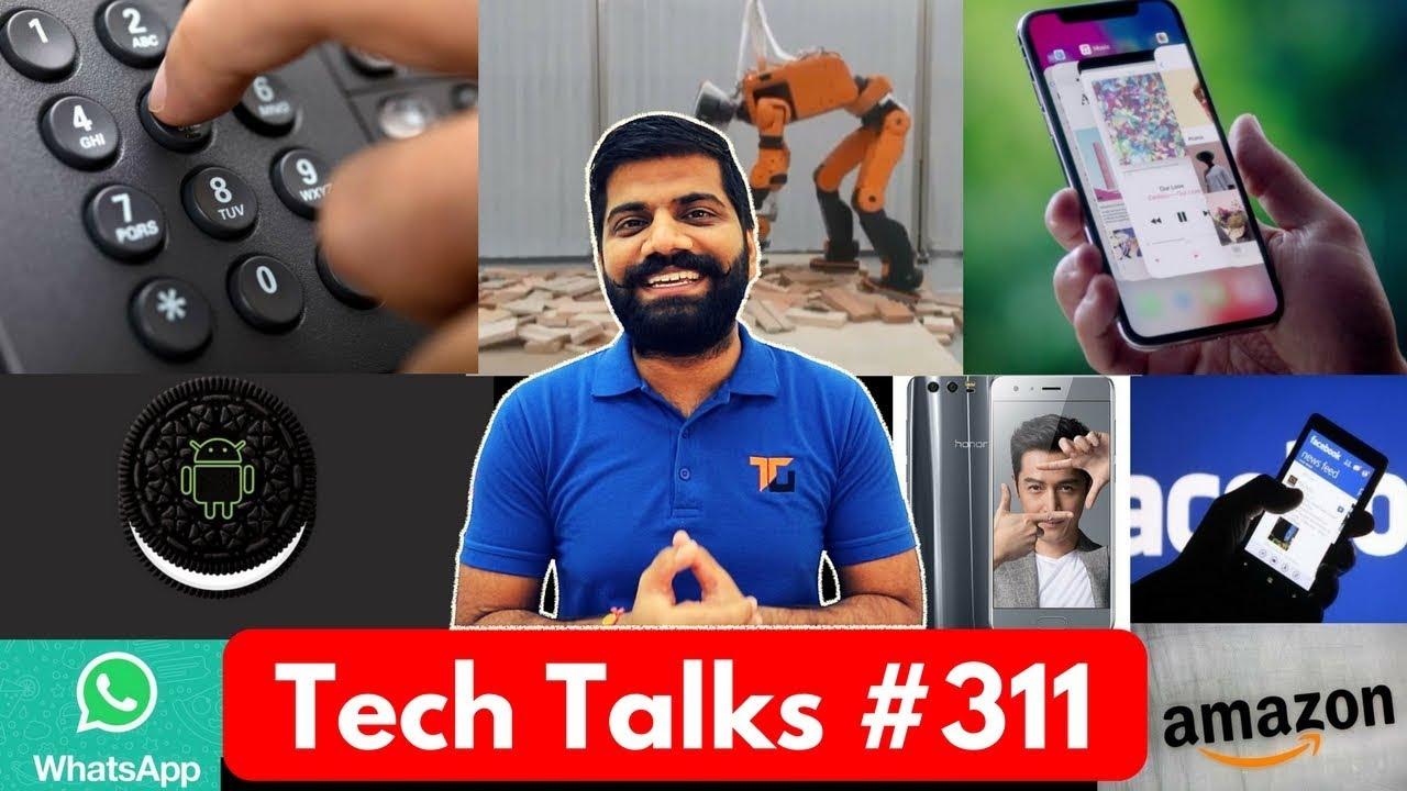 Tech Talks #311 - Jio Unlimited Issue, Samsung iPhone X, 112 emergency, Whatsapp Emoji, Honor 9
